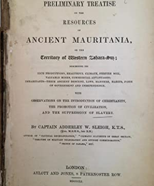 Preliminary Treatise on The Resources of Ancient Mauritania or the territory of The Western Zahar...