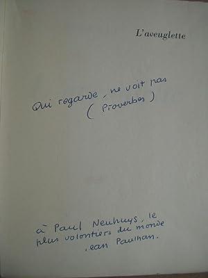 L' Aveuglette [ ENVOI de l' Auteur: PAULHAN Jean