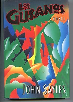 Los Gusanos: A Novel: Sayles, John