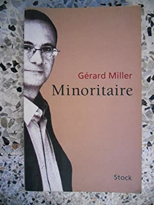 Minoritaire: Gerard Miller