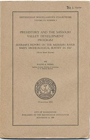Prehistory and The Missouri Valley Development P{rogram: Waldo R. Wedel