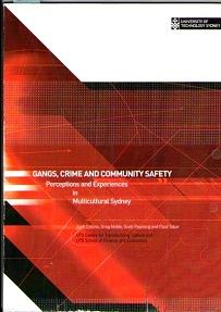 Gangs, Crime And Community Safety : Perceptions And Experiences In Multicultural Sydney