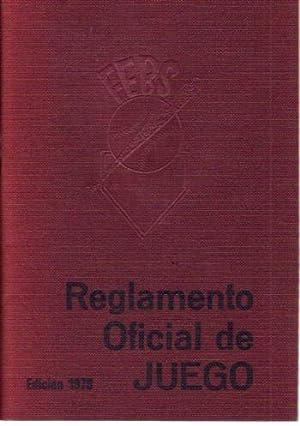 REGLAMENTO OFICIAL DE JUEGO. REGLAS OFICIALES DE: VARIOS
