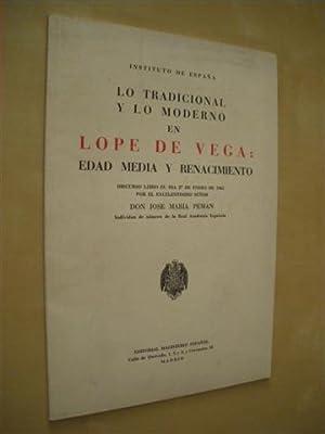 LO TRADICIONAL Y LO MODERNO EN LOPE: JOSE MARIA PEMAN
