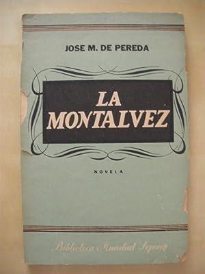 LA MONTALVEZ: JOSE M. DE