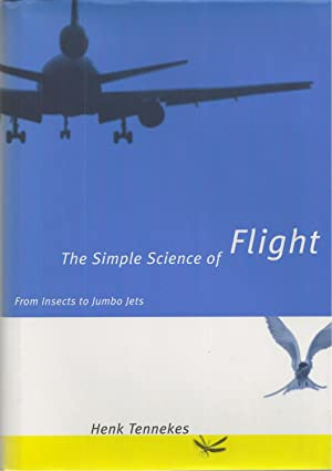 Simple Science Of Flight, The