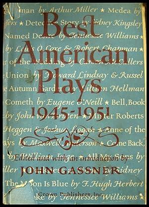 Best American Plays Third Series - 1945-1951: Gassner, John (Edited