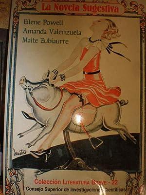 La novela sugestiva: Eilene Powell - Amanda Valenzuela - Maite Zubiaurre