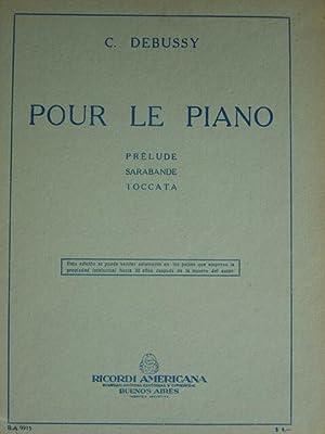 Pour le Piano. Pour Piano a 2: Debussy, Claude.