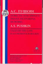 Tales of the Late Ivan Petrovich Belkin: Pushkin, A. S.