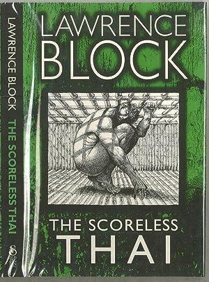 The Scoreless Thai: Block, Lawrence (1938-