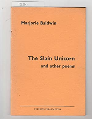 The Slain Unicorn and Other Poems.
