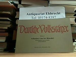 Deutsche Volkstänze. Volkstänze aus der Slowakei. Heft 56/57.: Karl Horak: