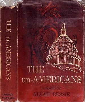 THE un-AMERICANS.: BESSIE, Alvah.
