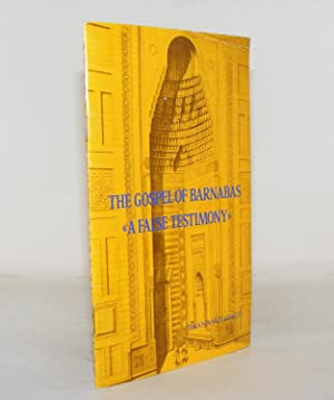 THE GOSPEL OF BARNABAS A False Testimony: JADEED Iskandar