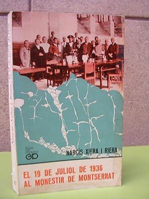 EL 19 DE JULIOL DE 1936 AL: XIFRA I RIERA,