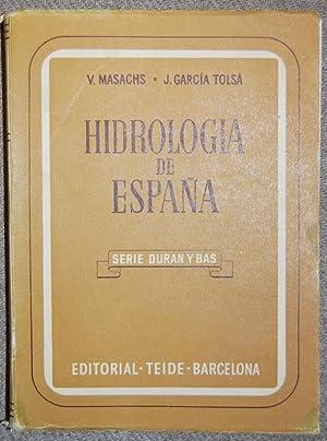 """HIDROLOGIA DE ESPAÑA. Colección """"Duran y Bas"""": MASACHS ALAVEDRA, V.-"""