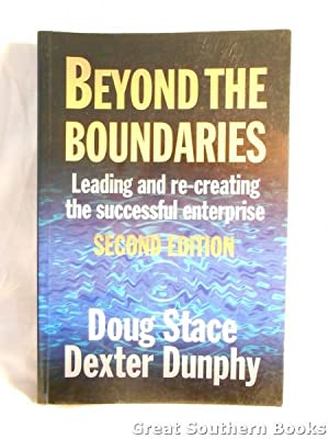 Beyond the Boundaries : Leading and Re-Creating the Successful Enterprise