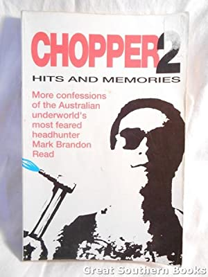 Chopper 2 : Hits and Memories