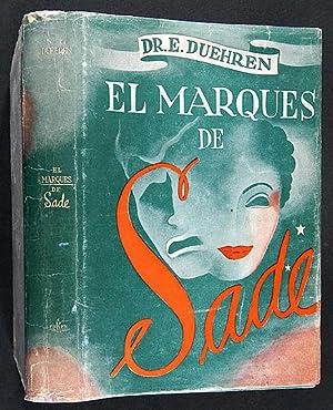 Imagen del vendedor de El Marqués de Sade : La Civilización Frente a las Costumbres y el Hombre Frente al Vicio / Traducción de F. Ruiz Llanos a la venta por Lirolay
