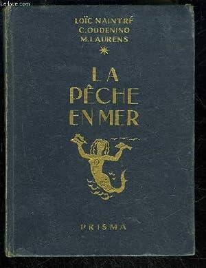 LA PECHE EN MER: NAINTRE LOIC /