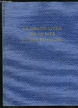 LE GRAND LIVRE DE LA MER ET: BURNAND TONY /