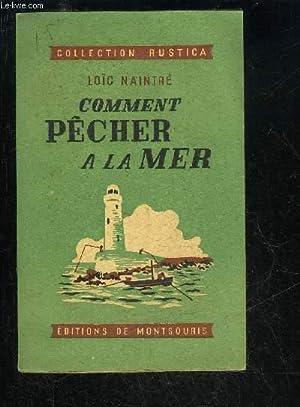 COMMENT PECHER A LA MER: NAINTRE LOIC