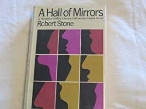 A Hall of Mirrors: Stone, Robert