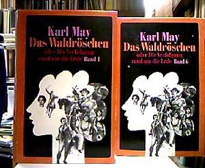 Das Waldröschen oder Die Verfolgung rund um: May, Karl.