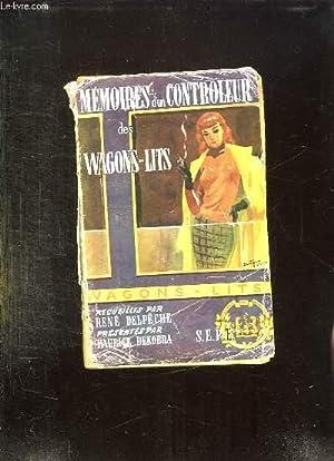 Image du vendeur pour MEMOIRES D UN CONTROLEUR DES WAGONS LITS. mis en vente par Le-Livre