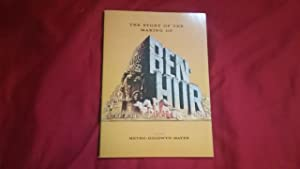 THE STORY OF THE MAKING OF BEN-HUR: Wallace, General Lew