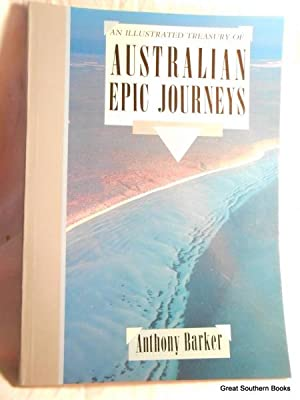 An Illustrated Treasury of Australian Epic Journeys
