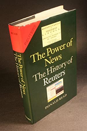 The power of news : the history: Read, Donald, 1930-