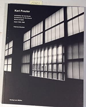 Karl Freuler: Architektur Für Die Kirche / Architecture for the Church - Japan, 1948-1968