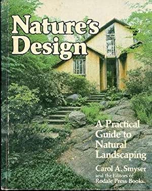 Nature's design : a practical guide to: Smyser, Carol A.[William