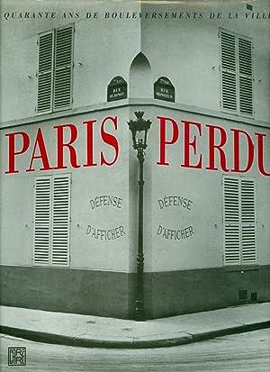 Paris Perdu - Quarante Ans de Bouleversements: Joseph Comby and