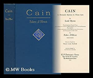 Cain; a Dramatic Mystery in Three Acts: Byron, George Gordon