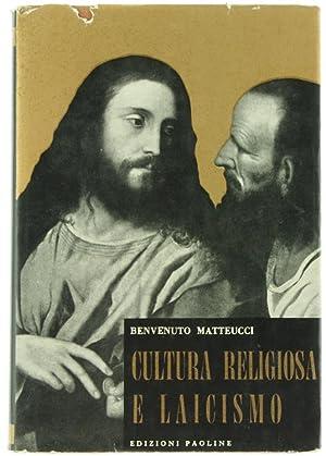 CULTURA RELIGIOSA E LAICISMO (Pregiudizi).: Matteucci Benvenuto.
