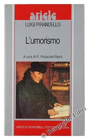 L'UMORISMO.: Pirandello Luigi.