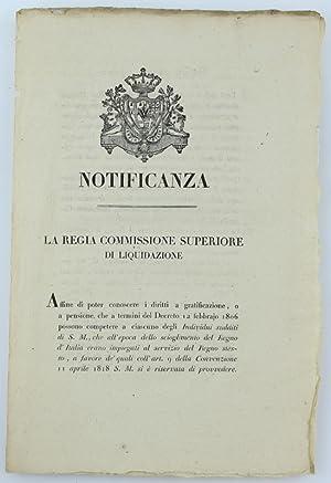 Immagine del venditore per NOTIFICANZA - LA REGIA COMMISSIONE SUPERIORE DI LIQUIDAZIONE. 28 febbraio 1822 [documento originale]: venduto da Bergoglio Libri d'Epoca