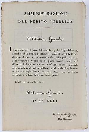 Immagine del venditore per AMMINISTRAZIONE DEL DEBITO PUBBLICO. Torino, 10 aprile 1822.: venduto da Bergoglio Libri d'Epoca