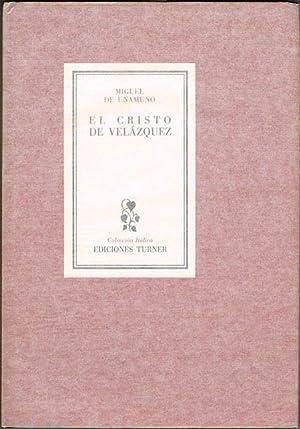 EL CRISTO DE VELÁZQUEZ.: UNAMUNO, Miguel de.