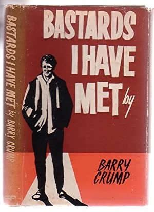 Bastards I Have Met: An ABC of: Crump, Barry