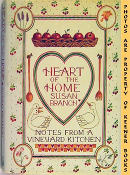 Heart Of The Home (Notes From A Vineyard Kitchen)
