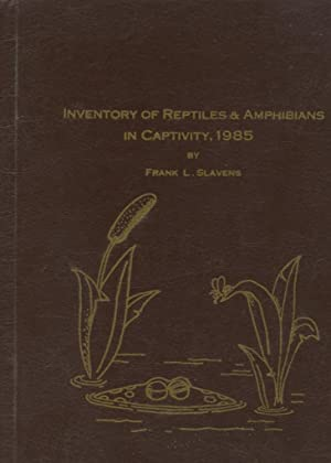 Reptiles and Amphibians in Captivity Breeding - Longevity, and Inventory Current January 1, 1985