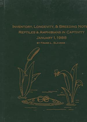 Reptiles and Amphibians in Captivity Breeding - Longevity, and Inventory Current January 1, 1988
