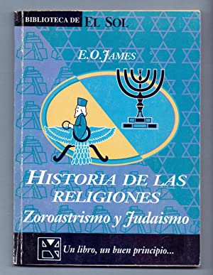 ZOROASTRISMO Y JUDAISMO: E. O. James