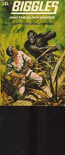 Biggles and the Black Raider. Armada C327: Captain W. E.
