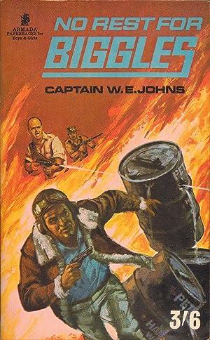 No Rest For Biggles. Armada Number C255: Captain W. E.