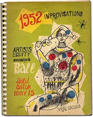 1952 Improvisations: Artists Equity Masquerade Ball, Hotel Astor, May 15. Spring Fantasia: NEWMAN, ...